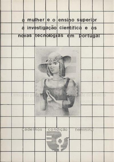 Actas [Texto impresso] / Seminário A Mulher e o Ensino Superior, a Investigação e as  Novas Tecnologias; org. Comissão da Condição Feminina