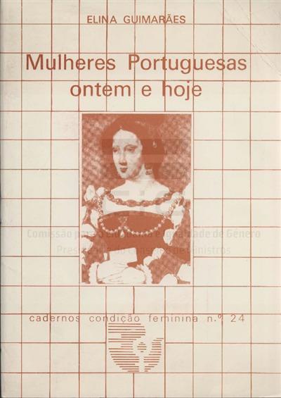 Mulheres portuguesas, ontem e hoje [Texto impresso] / Elina Guimarães