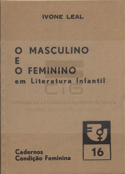 O masculino e o feminino em literatura infantil [Texto impresso] / Ivone Leal