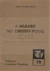 A mulher no direito penal [Texto impresso] / Maria Teresa Pizarro Beleza