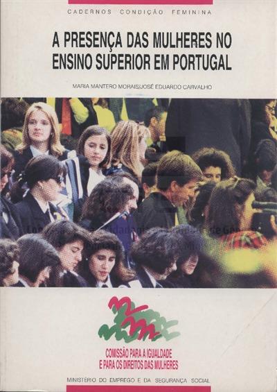 A presença das mulheres no ensino superior em Portugal [Texto impresso] / Maria Mantero Morais, José Eduardo Carvalho