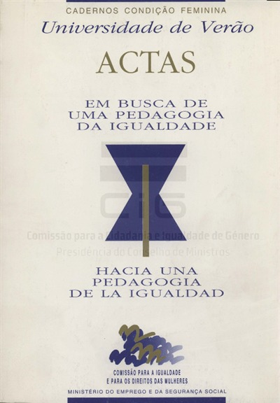 Actas da Universidade de Verão [Texto impresso] / Seminário Em busca de uma pedagogia da igualdade = Seminario Hacia una pedagogia de la igualdad