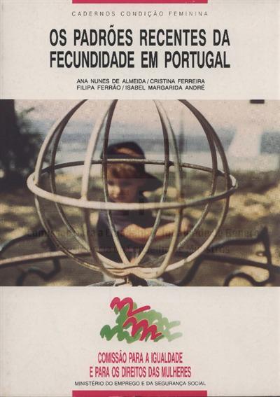 Os padrões recentes da fecundidade em Portugal [Texto impresso] / Ana Nunes de Almeida [et al.]
