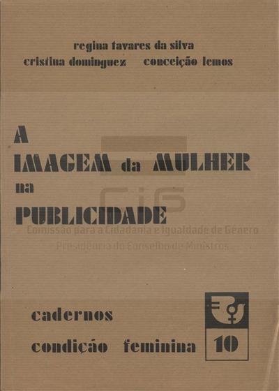 A imagem da mulher na publicidade [Texto impresso] / Maria Regina Tavares da Silva, Cristina Dominguez, Conceição Lemos