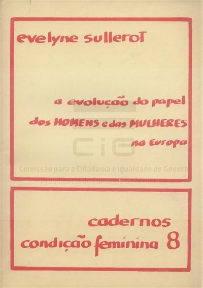 A evolução do papel dos homens e das mulheres na Europa [Texto impresso] / Evelyne Sullerot