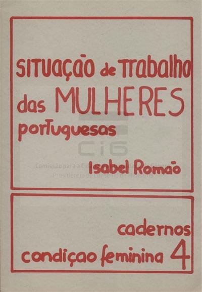 Situação de trabalho das mulheres portuguesas [Texto impresso] / Isabel Romão
