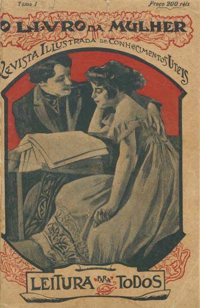 O Livro da Mulher [Texto impresso] : Revista Illustrada de Conhecimentos Uteis