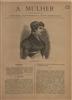 A mulher [Texto impresso] : revista illustrada das familias / [dir.Elisa Caodur]