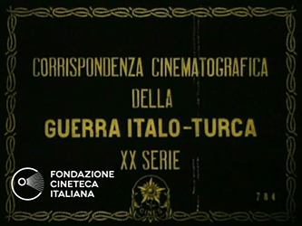 Corrispondenza cinematografia della guerra Italo-Turca - XX serie