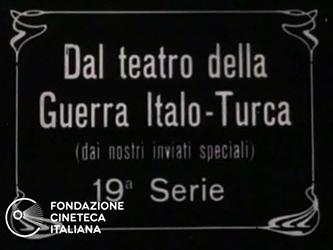 Dal teatro della Guerra Italo-Turca (dai nostri inviati speciali) - 19a serie