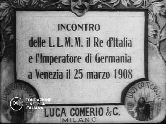 Incontro delle L.L.M.M. il Re d'Italia e l'Imperatore di Germania a Venezia il 25 marzo 1908