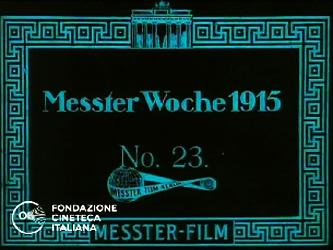 Messter Woche 1915 No.23