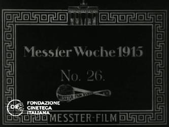 Messter Woche 1915 No.26