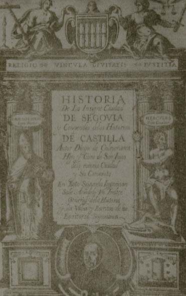 Diego de Astor. Title page to Historia de Segovia with the portrait of the author Diego de Colmenares