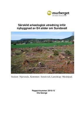 Särskild arkeologisk utredning inför nybyggnad av E4 söder om Sundsvall