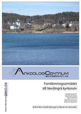 Fornlämningsområdet till Nordingrå kyrkoruin Fornlämning 10:1, Nordingrå socken, Ångermanland, Kramfors kommun, Västernorrlands län