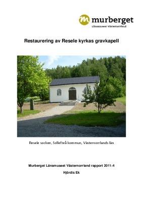 Restaurering av Resele kyrkas gravkapell