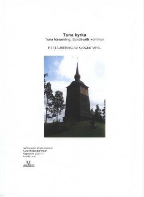 Tuna kyrka, restaurering av klockstopel, 2007:14