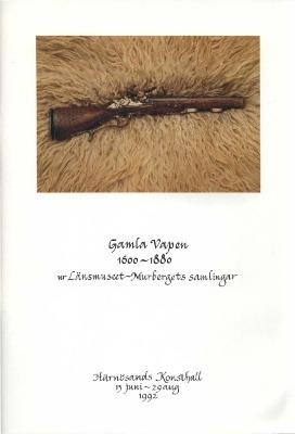 Gamla vapen 1600- 1800 ur länsmusets Murbergets samlingar