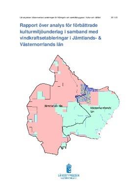 Rapport över analys för förbättrade kulturmiljöunderlag i samband med vindkraftsetableringar i Jämtlands- & Västernorrlands län