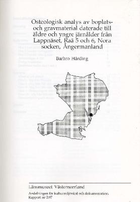 Osteologisk analys av boplats och gravmaterial daterade till äldre och yngre järnålder från Lappnäset, Raä 5 och 6, Nora socken, Ångermanland