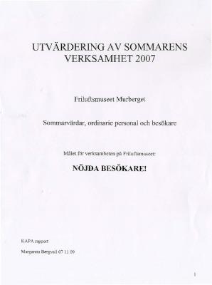 Utvärdering av sommarens verksamhet 2007