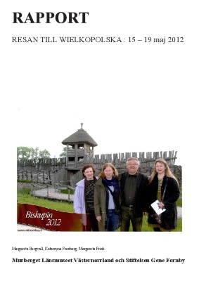 Resan till Wielkopolska 15-19 maj 2012