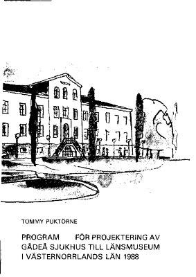 Program för projektering av Gådeå sjukhus 1988