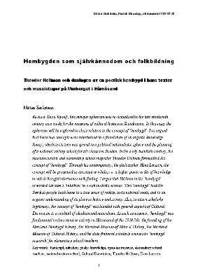 Hembygden som självkännedom och folkbildning, Theodor Hellman och daningen av en poetisk hembygd i hans texter och museistugor på Murberget i Härnösand.
