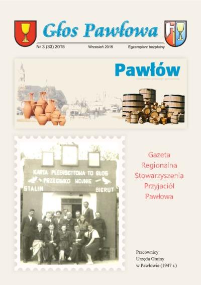 Głos Pawłowa : gazeta regionalna Stowarzyszenia Przyjaciół Pawłowa 2015 nr 3(33)