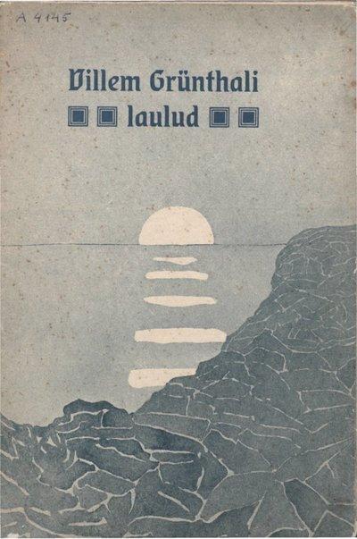 Villem Grünthali Laulud