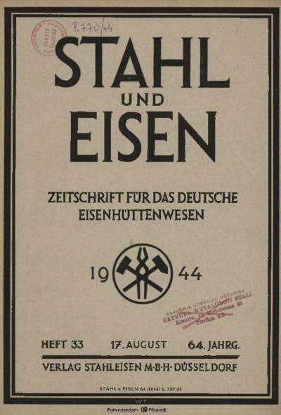 Stahl und Eisen, Jg. 64, Heft 33