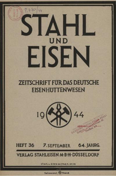 Stahl und Eisen, Jg. 64, Heft 36