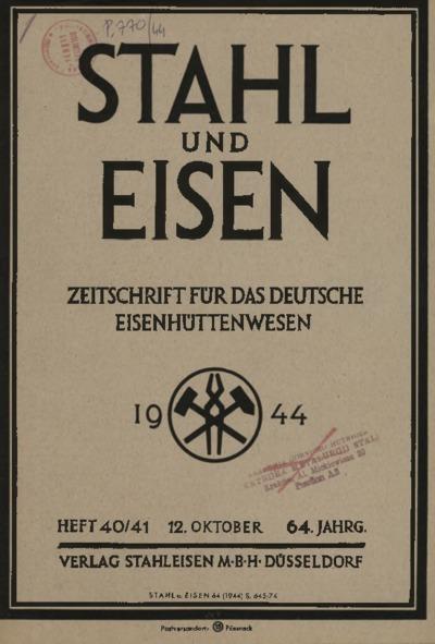Stahl und Eisen, Jg. 64, Heft 40-41