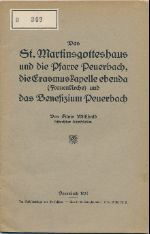 Das St. Martinsgotteshaus und die Pfarre Peuerbach, die Erasmuskapelle ebenda (Frauenkirche) und das Benefizium Peuerbach
