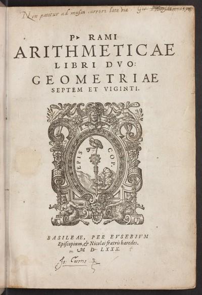P. Rami Arithmeticae libri dvo : Geometriae septem et viginti