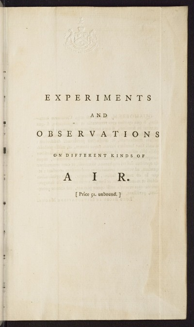 Experiments and observations on different kinds of air; Bd. 1