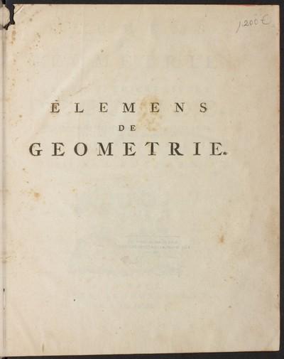 Elemens de geometrie, contenant les six premiers livres d' Euclide, mis dans un nouvel ordre et à la portée de la jeunesse
