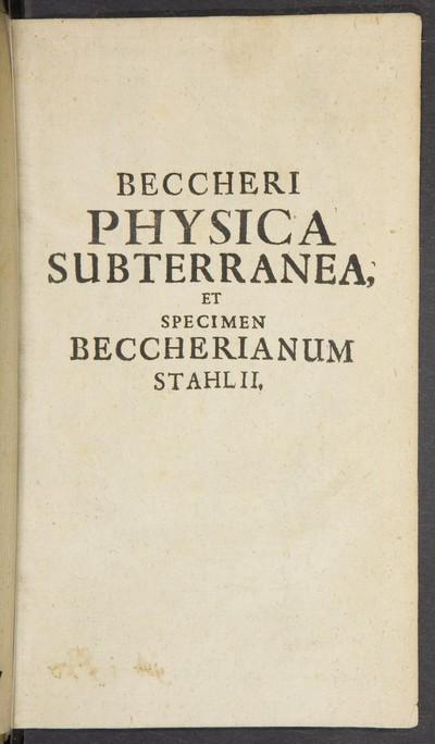 Joh. Joachimi Beccheri ... physica subterranea profundam subterraneorum genesin ...