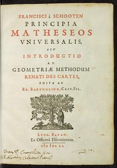 Principia matheseos universalis seu introductio ad geometriae methodum Renati Des Cartes