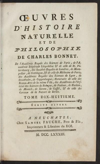 Oeuvres d' histoire naturelle et de philosophie; Bd. 18: Écrits divers