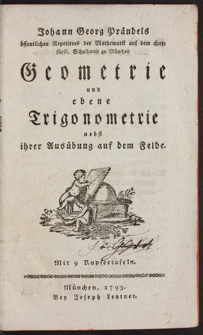 Geometrie und ebene Trigonometrie nebst ihrer Ausübung auf dem Felde