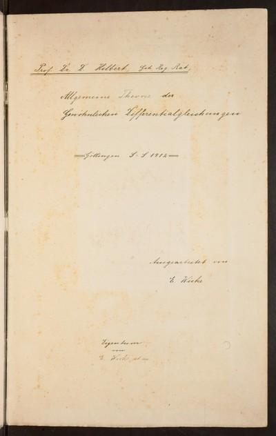 Allgemeine Theorie der gewöhnlichen Differentialgleichungen : [Vorlesungsmitschriften] Göttingen S-S 1912