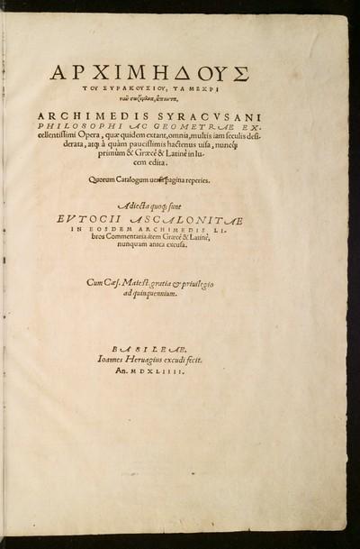 Opera, quae quidem extant, omnia, multis iam seculis desiderata, atque à quàm paucissimis hactenus visa, nuncque primùm & Graecè & Latinè in lucem edita