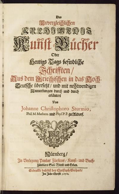 Des unvergleichlichen Archimedis Kunst-Bücher oder heutigs Tags befindliche Schrifften