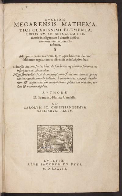 Elementa libris XV. ad Germanam geometriae intelligentiam è diversis lapsibus temporis iniuria contractis restituta