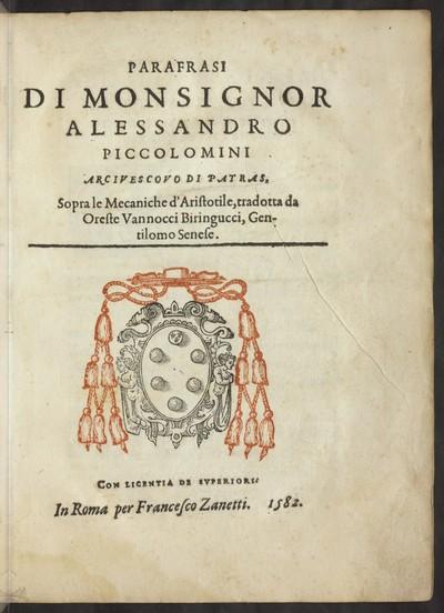Parafrasi di Monsignor Alessandro Piccolomini Arcivescovo di Patras, sopra le mecaniche d' Aristotile