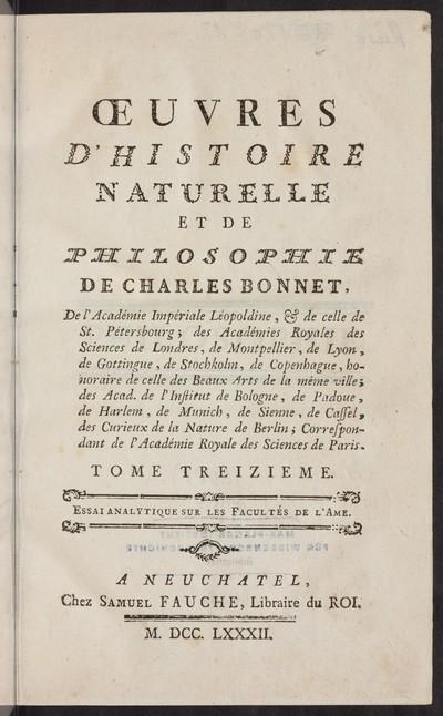Oeuvres d' histoire naturelle et de philosophie; Bd. 13: Essai analytique sur les facultés de l' ame