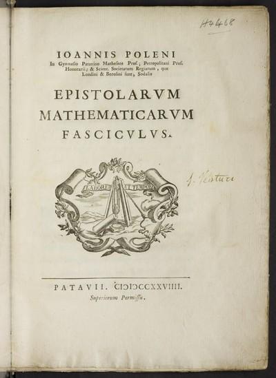 Ioannis Poleni Epistolarvm mathematicarvm fascicvlvs
