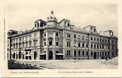 Gruss aus Hermannstadt. K. u. k. Corps - Commando - Gebaude